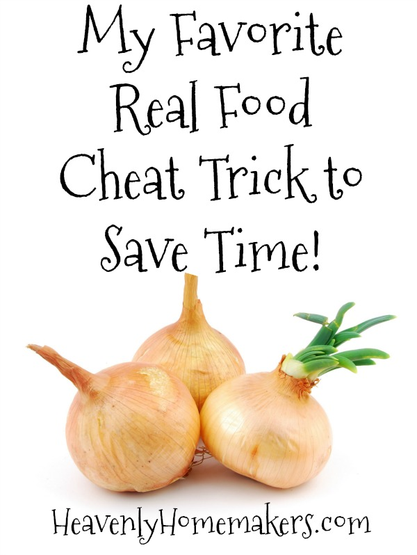 My Favorite Real Food Cheat Trick to Save Time