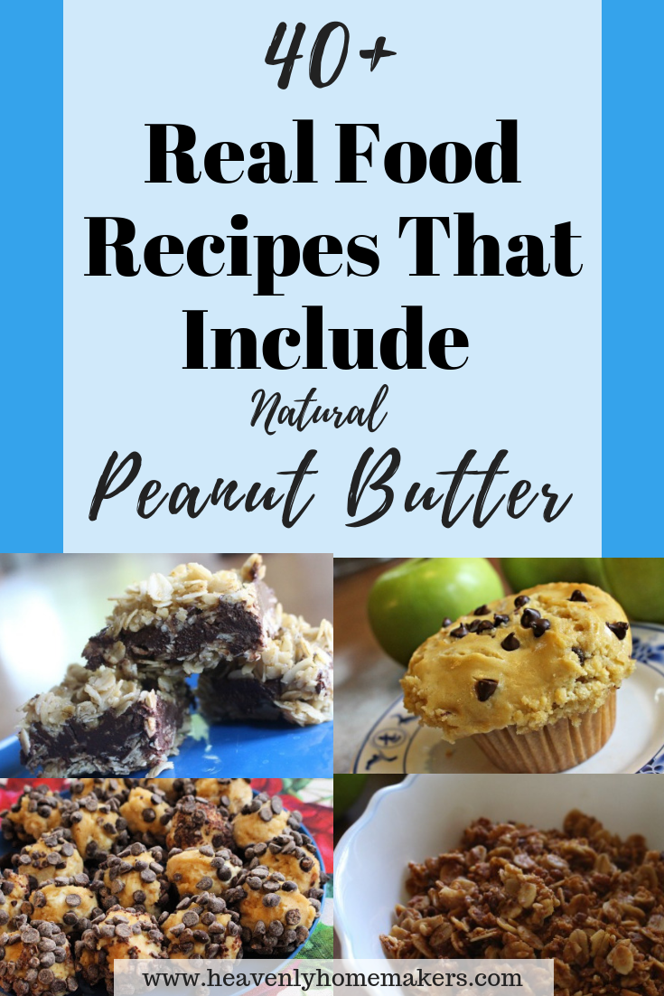 Real Food Recipes That Use Natural Peanut Butter