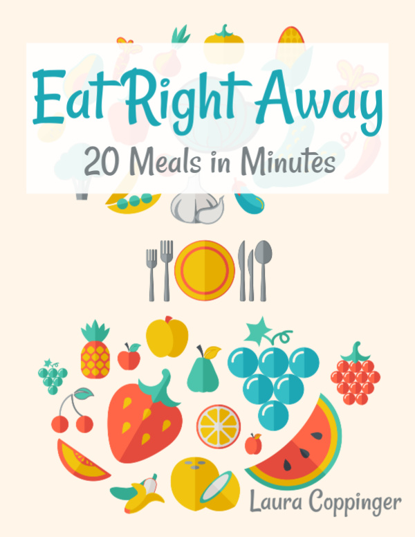 Eat Right Away