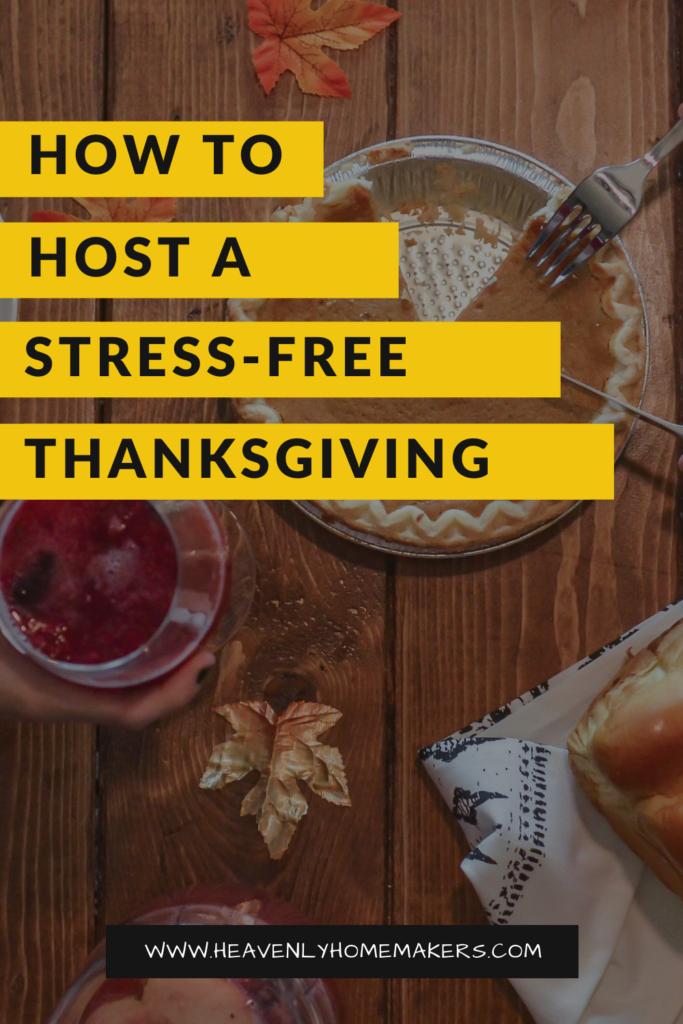 How to Host a Stress-Free Thanksgiving