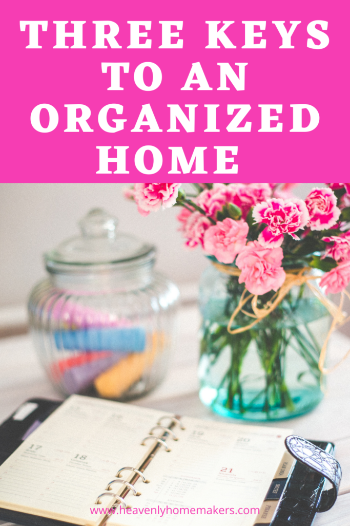 Three Keys to an Organized Home